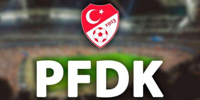 Süper Lig'de birçok kulüp ve yönetici PFDK'ya sevk edildi