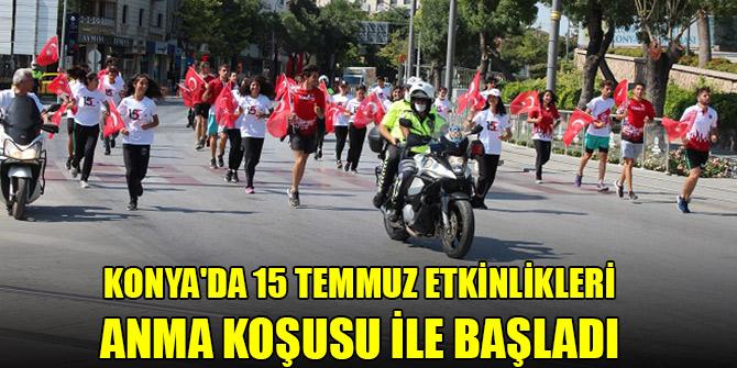 Konya'da 15 Temmuz Demokrasi ve Milli Birlik Günü etkinlikleri Anma Koşusu ile başladı