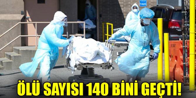 Ölü sayısı 140 bini geçti