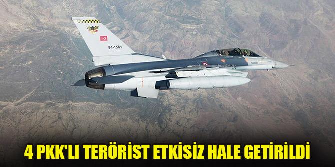 4 PKK'lı terörist, hava harekâtıyla etkisiz hale getirildi
