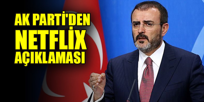 AK Parti'den Netflix açıklaması