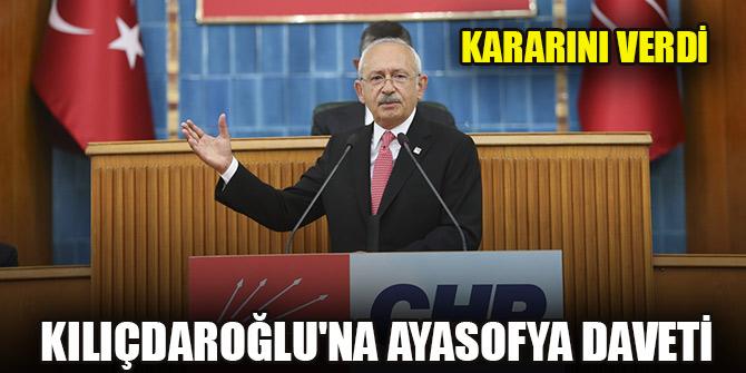 Kılıçdaroğlu'na Ayasofya daveti: Kararını verdi