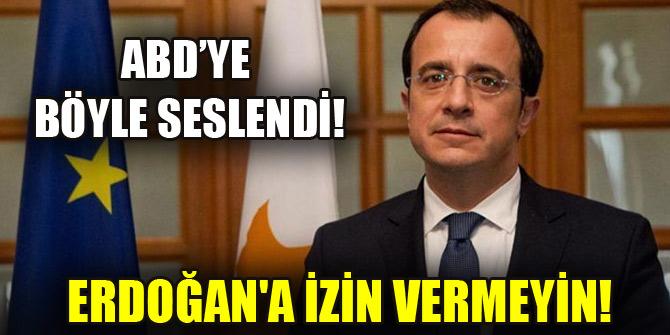 ABD'ye böyle seslendi: Erdoğan'a izin vermeyin!