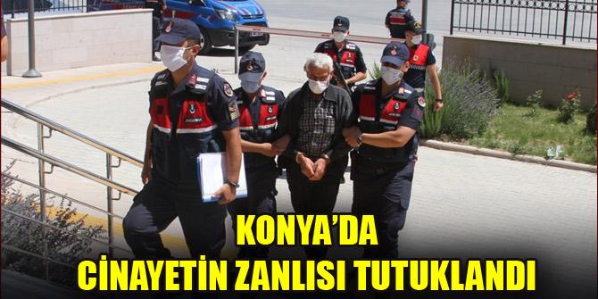 Konya'daki cinayetin zanlısı tutuklandı