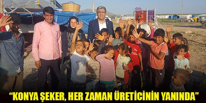 """Konuk: """"Konya Şeker'in desteği üreticimizin yanında olacak"""""""