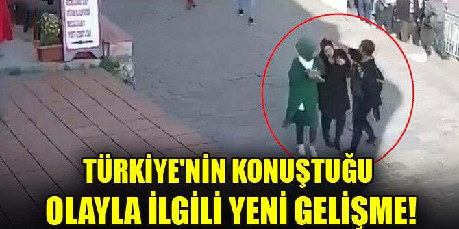 Türkiye'nin konuştuğu olayla ilgili yeni gelişme!