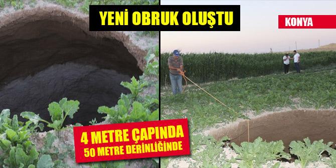 Konya'da 4 metre çapında 50 metre derinliğinde obruk oluştu