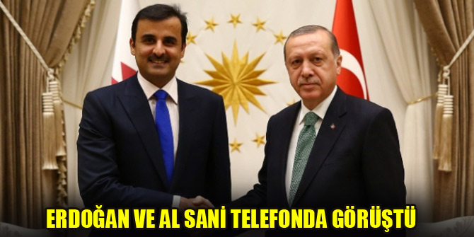 Cumhurbaşkanı Erdoğan ve Al Sani telefonda görüştü