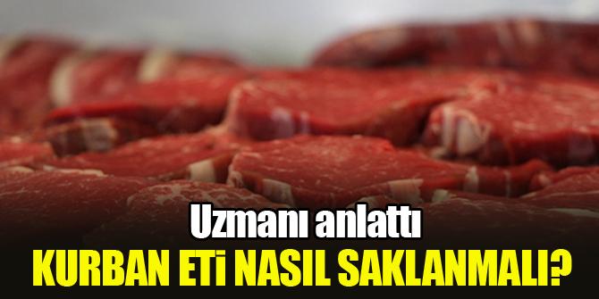 Kurban eti nasıl saklanmalı? Uzmanı anlattı