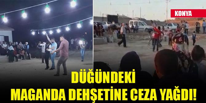 Konya'da o düğündeki maganda dehşetine ceza yağdı!