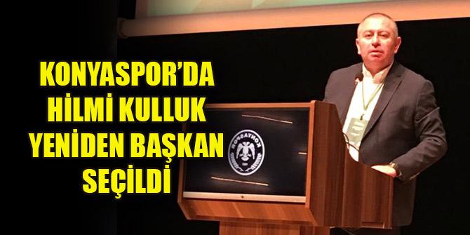 Konyaspor'da Hilmi Kulluk yeniden başkan oldu