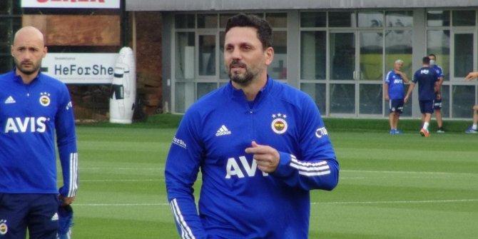 Erol Bulut Fenerbahçe'de topbaşı yaptı