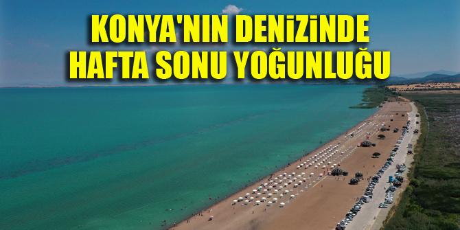Konya'nın denizinde hafta sonu yoğunluğu