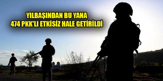 Yılbaşından bu yana 64'ü üst düzey 474 PKK'lı terörist etkisiz hale getirildi