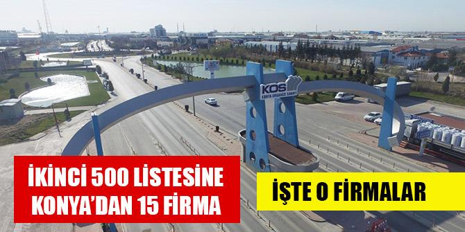 İkinci 500 listesine Konya'dan 15 firma