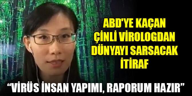ABD'ye kaçan Çinli virologdan dünyayı sarsacak itiraf: Koronavirüs insan yapımı, raporum hazır
