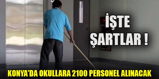Konya'da okullara 2100 personel alınacak
