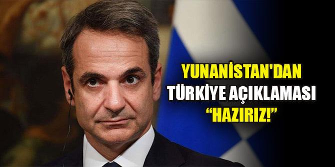 Yunanistan'dan flaş Türkiye açıklaması: Görüşmeye hazırız!