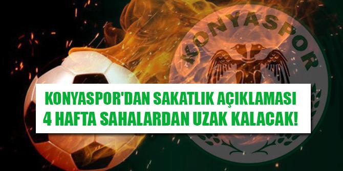 Konyaspor'dan sakatlık açıklaması: 4 hafta sahalardan uzak kalacak!
