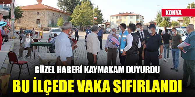 Konya'nın bu ilçesinde Kovid-19 vakası sayısı sıfırlandı