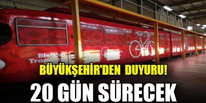 Büyükşehir'den tramvay hattı duyurusu! 20 gün sürecek