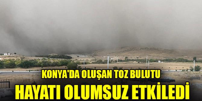 Konya'da oluşan toz bulutu hayatı olumsuz etkiledi