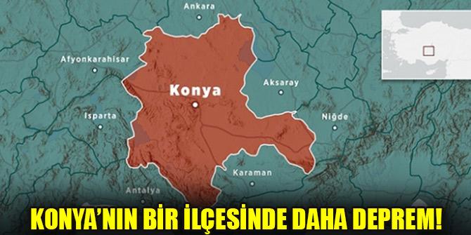 Konya'nın bir ilçesinde daha deprem!