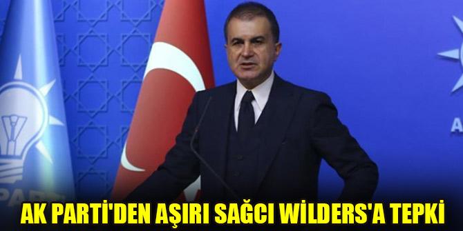AK Parti'den aşırı sağcı Wilders'a tepki