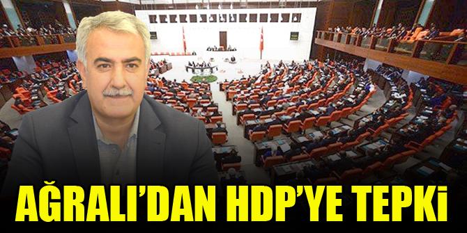 Abdullah Ağralı'dan HDP'ye tepki