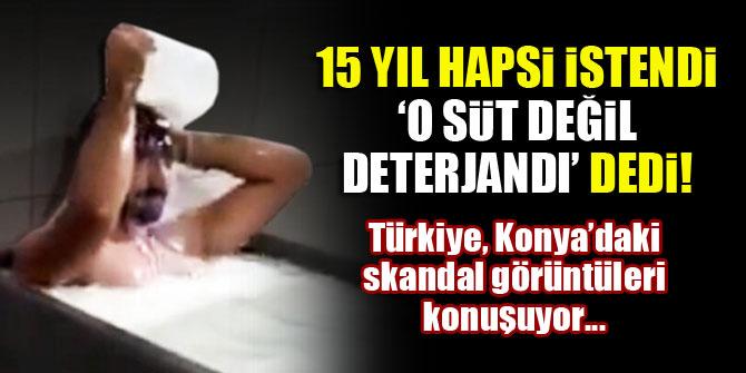Konya'daki süt banyosu skandalında şüphelinin ifadesi: O süt değil deterjandı!
