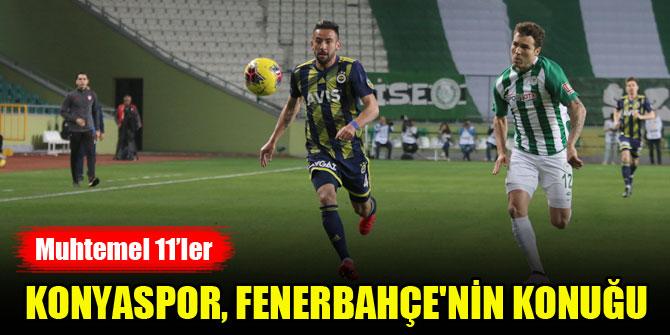 Konyaspor, Fenerbahçe'nin konuğu olacak