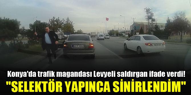 """Konya'da trafik magandası Levyeli saldırgan ifade verdi! """"Selektör yapınca sinirlendim, gerisini hatırlamıyorum"""""""