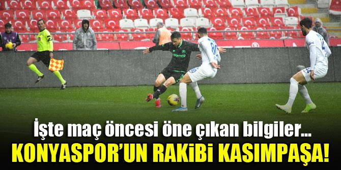 Konyaspor'un rakibi Kasımpaşa!