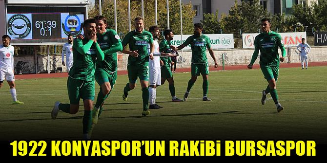 1922 Konyaspor'un rakibi Bursaspor