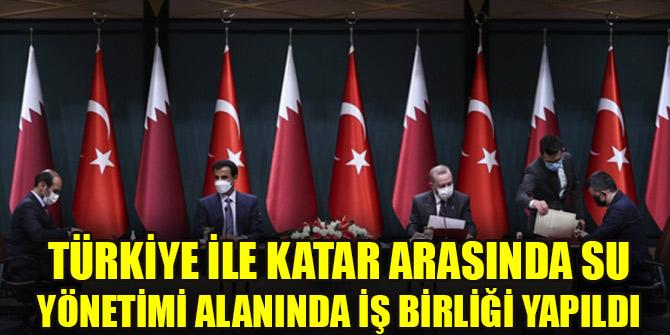 Türkiye ile Katar arasında su yönetimi alanında iş birliği yapıldı