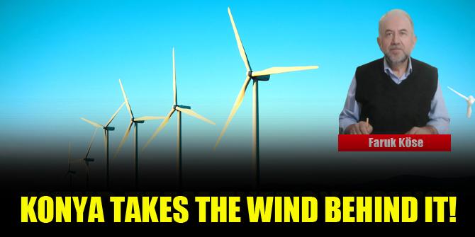 Konya takes the wind behind it!