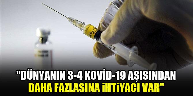 DSÖ: Dünyanın 3-4 Kovid-19 aşısından daha fazlasına ihtiyacı var