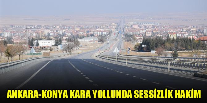 Ankara-Konya kara yollunda sessizlik hakim