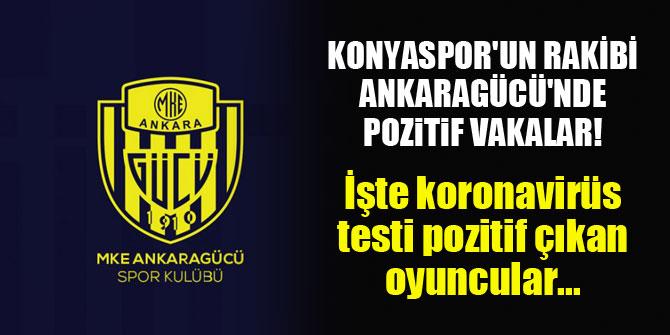 Konyaspor'un rakibi Ankaragücü'nde pozitif vakalar!