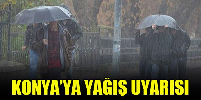 Konya'ya yağış uyarısı