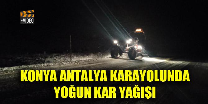 Konya Antalya karayolunda yoğun kar yağışı