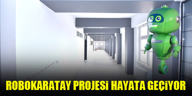Karatay'da Robokaratay projesi hayata geçiyor