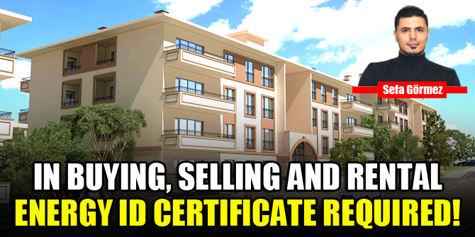 In buying, selling and rental energy id certificate required!