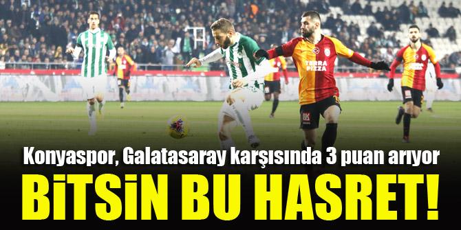 Konyaspor, Galatasaray karşısında 3 puan arıyor