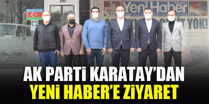 AK Parti Karatay'dan Yeni Haber'e ziyaret