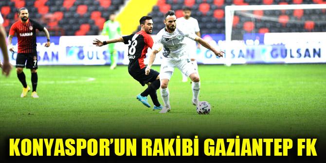 Konyaspor'un rakibi Gaziantep FK