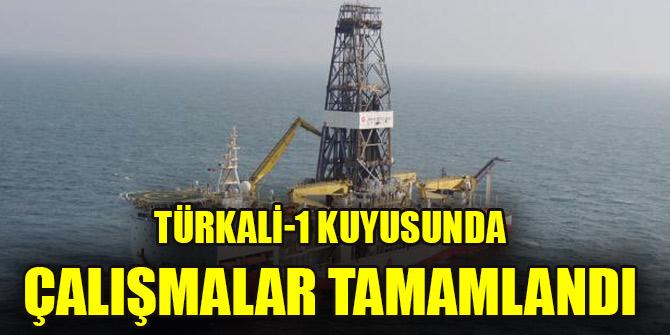 Türkali-1 kuyusunda çalışmalar tamamlandı