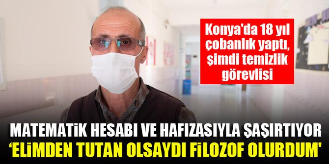 Konya'da 18 yıl çobanlık yaptı, şimdi temizlik görevlisi...Matematik hesabı ve hafızasıyla şaşırtıyor