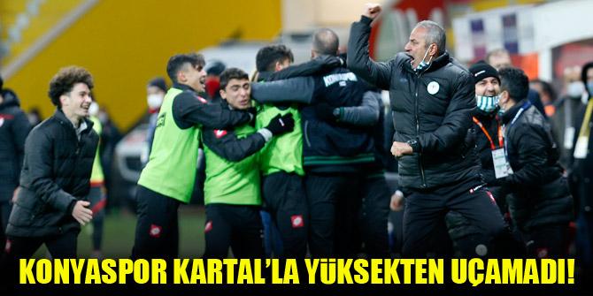 Konyaspor Kartal'la yüksekten uçamadı!