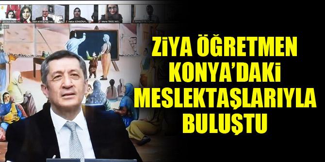 Ziya Öğretmen Konya'daki meslektaşlarıyla buluştu